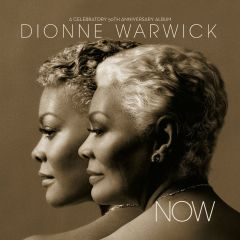 Now (A Celebratory 50th Anniversary Album) - CD / Dionne Warwick / 2012
