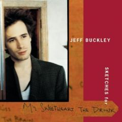 Sketches For My Sweetheart The Drunk - 2CD / Jeff Buckley / 1998