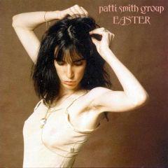Easter - LP / Patti Smith / 1978 / 2015