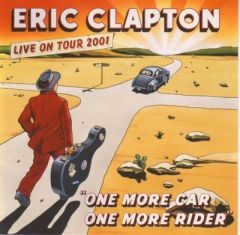 One More Car, One More Rider | Live On Tour 2001 - 2CD / Eric Clapton / 2002