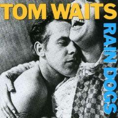 Rain Dogs - CD / Tom Waits / 1985