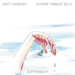 Superwolf (med Matt Sweeney) - cd / Bonnie Prince Billy / 2005
