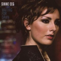 Waiting For Dawn - CD / Sinne Eeg / 2007