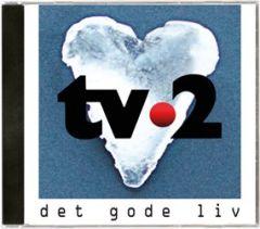 Det Gode Liv - CD / TV2 / 2015