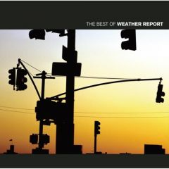 The Best Of - cd / Weather Report / 2002
