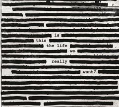 Is This The Life We Really Want - CD / Roger Waters / 2017