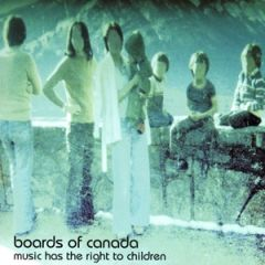 Music Has The Right To Children - 2LP / Boards of Canada / 1998 / 2013