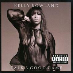 Talk A Good Game - cd / Kelly Rowland / 2013