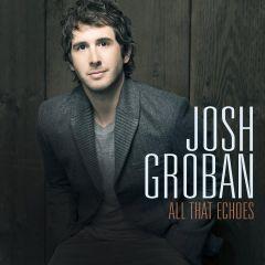 All That Echoes - cd / Josh Groban