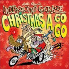 Christmas A Go Go - cd / Little Steven's Underground Garage / 2008