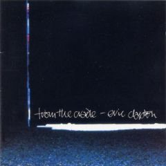 From The Cradle - CD / Eric Clapton / 1994