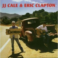The Road To Escondido - CD / J.J. Cale & Eric Clapton / 2006
