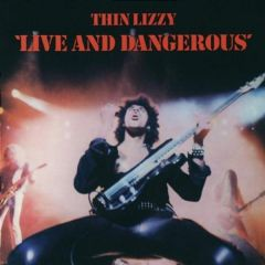 Live And Dangerous - CD / Thin Lizzy / 1978 / 1996