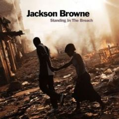 Standing In The Breach - 2LP / Jackson Browne / 2015