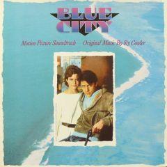 Blue City (Soundtrack) - LP / Ry Cooder / 1986
