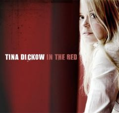 In The Red - CD / Tina Dickow / 2005