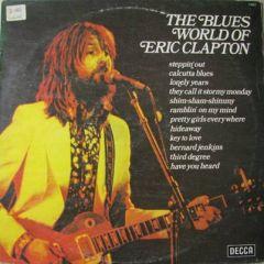 The Blues World Of Eric Clapton - LP / Eric Clapton / 1969