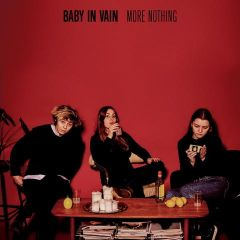 More Nothing - LP / Baby In Vain / 2017