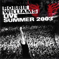 Live Summer 2003 - CD / Robbie Williams / 2003