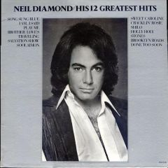 His 12 Greatest Hits - LP / Neil Diamond / 1970