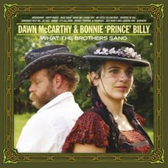 What The Brothers Sang - LP / Dawn Mccarthy & Bonnie Prince Billy / 2013