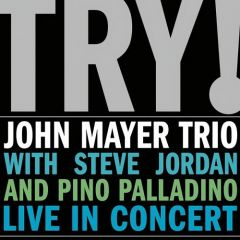 Try! (Live In Concert) - CD / John Mayer / 2005