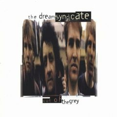 Out of the grey  (6 bonus tr.) - CD / Dream Syndicate / 1986