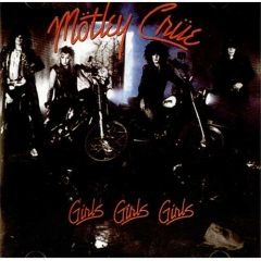 Girls Girls Girls - CD / Mötley Crüe / 2003
