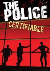 Certifiable   CD+DVD / Police / 2008