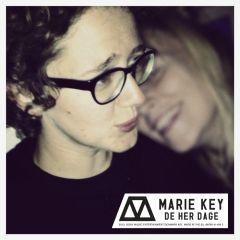 De Her Dage - CD / Marie Key / 2012