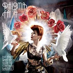 Do You Want The Truth Or Something Beautiful - LP / Paloma Faith / 2009 / 2019