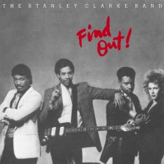Find Out! - CD / The Stanley Clarke Band / 1985 / 2020