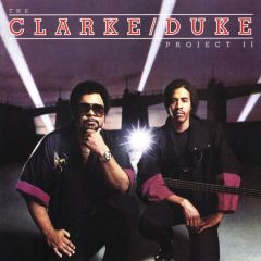 The Clarke/Duke Project II - CD / Stanley Clarke   George Duke / 1983 / 2020