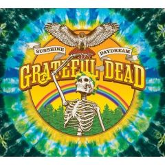Sunshine Daydream - 3cd+dvd / Grateful Dead / 2013