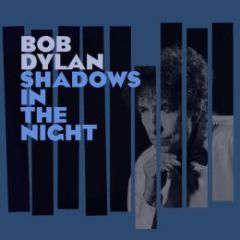 Shadows In The Night - LP+CD / Bob Dylan / 2015