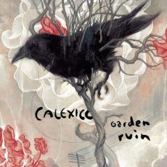 Garden Ruin - LP / Calexico / 2006