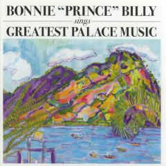 Sings Greatest Palace Music - CD / Bonnie Prince Billy / 2004
