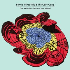 The Wonder Show of the World - cd / Bonnie Prince Billy / 2010