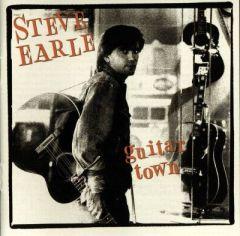 Guitar Town - LP / Steve Earle / 1986 / 2016