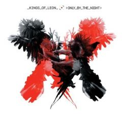 Only By The Night - CD / Kings Of Leon / 2008