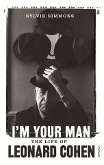 I'm Your Man (The Life of Leonard Cohen) - Bog / Leonard Cohen / 2013