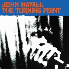 The Turning Point - LP / John Mayall (& The Bluesbreakers) / 1969
