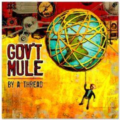 By A Thread - CD / Gov't Mule / 2009