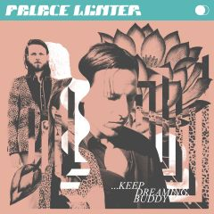 ...Keep Dreaming, Buddy - LP (Klar vinyl) / Palace Winter / 2020