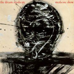 Medicine Show - CD / Dream Syndicate / 1984