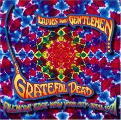 Ladies And Gentlemen - Fillmore East - 4CD / Grateful Dead / 2004