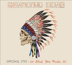 Spring 1990 - So Glad You Made It - 2CD / Grateful Dead / 2012