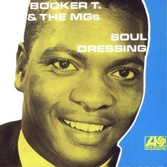 Soul Dressing - LP / Booker T. & The MGs / 1965 / ?