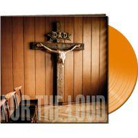 A Prayer For The Loud - LP (Orange vinyl) / D.A.D. / 2019