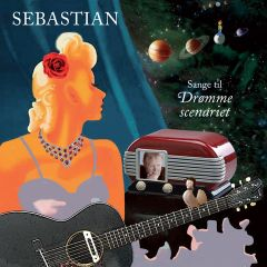 Sange Til Drømmescenariet - 2LP+DVD / Sebastian / 2017
